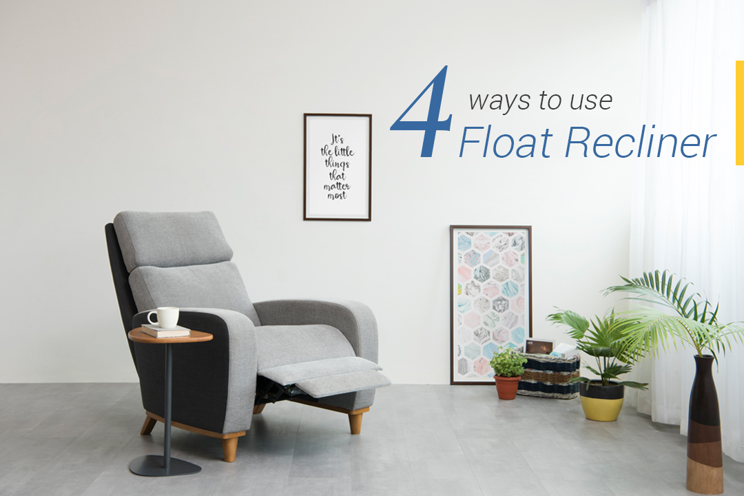 Float Recliner