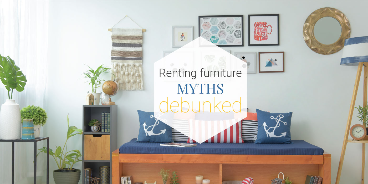 Myths about renting furniture
