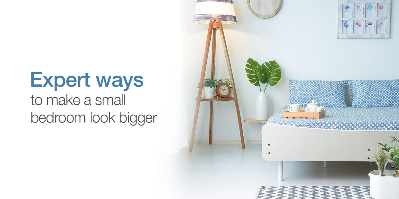How to make a small bedroom look bigger