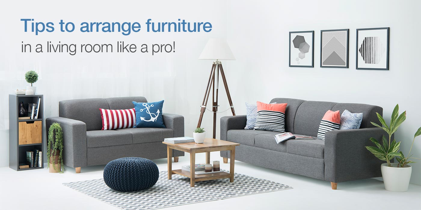 10 Tips On How To Arrange Furniture In A Living Room