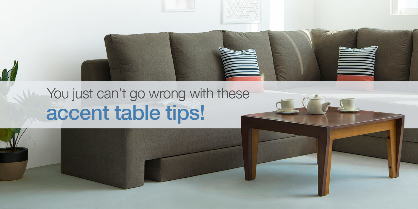 How to choose the right accent table