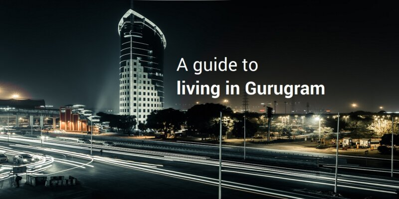 Guide to living in Gurugram